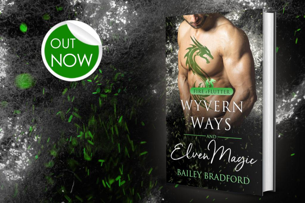 Wyvern Ways and Elven Magic by Bailey Bradford