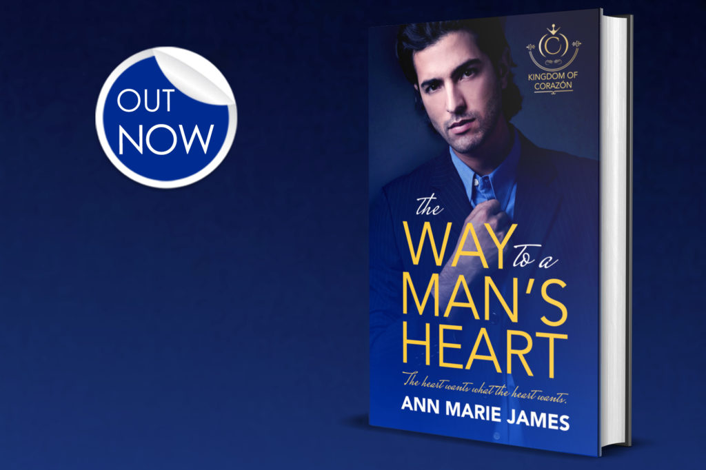 The Way to a Man's Heart by Ann Marie James