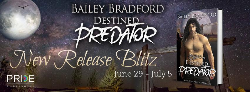 Destined Predator by Bailey Bradford