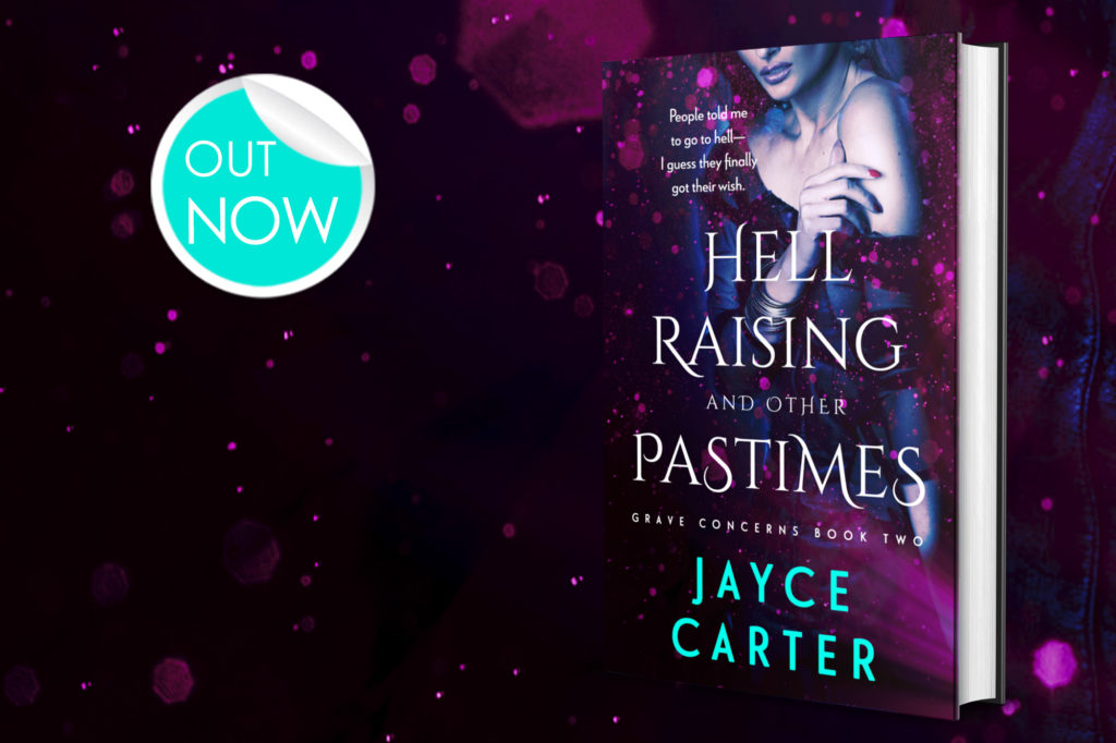 Hell Raising and other Pastimes by Jayce Carter