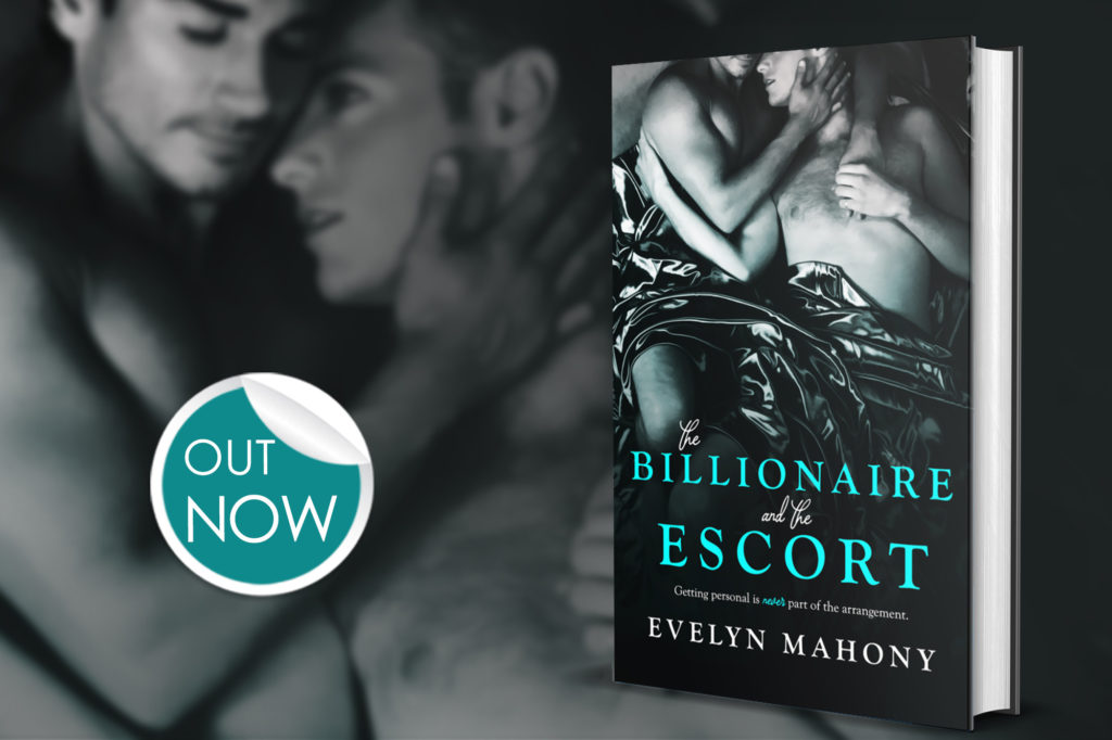 The Billionaire and the Escort by Evelyn Mahony